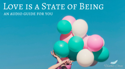 Audio: Love is a State of Being